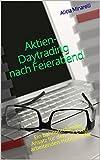 Aktien-Daytrading nach Feierabend: Ein bahnbrechender Ansatz für den mit Excel arbeitenden Hobbytrader