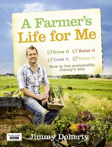 A Farmer's Life for Me by Doherty, Jimmy Published by Collins (2011)