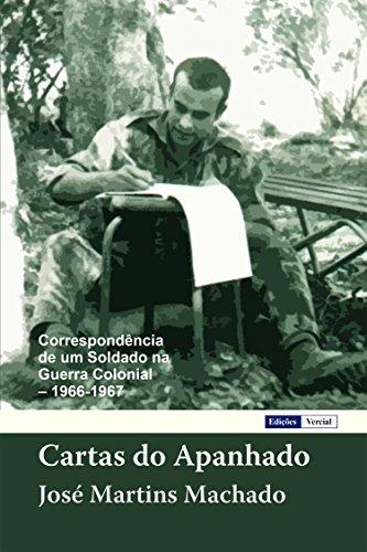 Cartas do Apanhado: Correspondência de um Soldado na Guerra ...