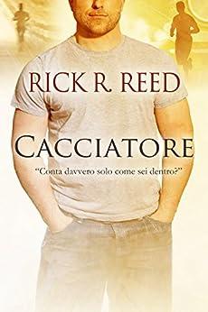 Cacciatore di [Reed, Rick R.]