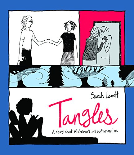 Tangles: A Story About Alzheimer\'s, My Mother, and Me