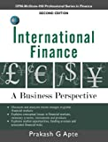 International Finance: A Business Perspective