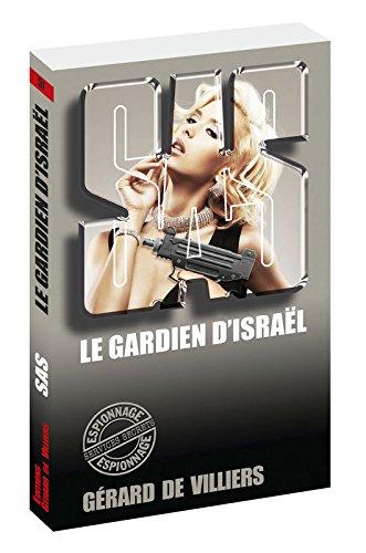SAS 51 Le gardien d'Israël par Gerard de Villiers
