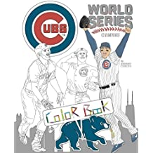 Chicago Cubs World Series Champions: A Detailed Coloring Book for Adults and Kids
