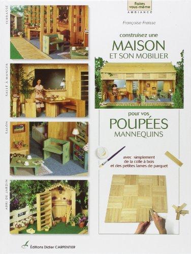 Construisez une maison et son mobilier pour poupées