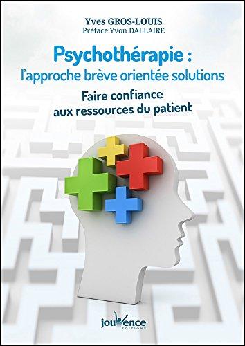 Psychothrapie : l'approche brve oriente solutions