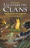 la guerre des clans cycle i tome 05 sur le sentier de la guerre 05