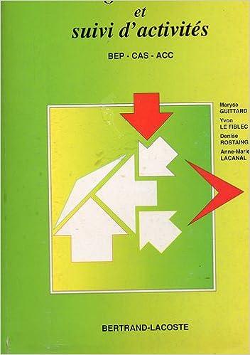 En ligne Organisation et suivi d'activités BEP-CAS-ACC pdf, epub
