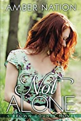 Not Alone by Amber Nation (2013-11-12)