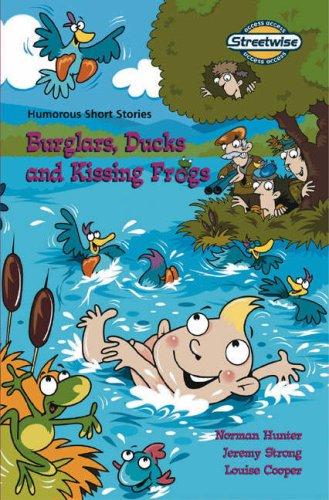 Burglars, ducks and kissing frogs : humorous short stories : access version