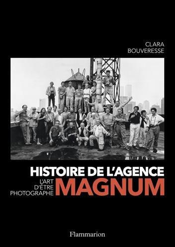 Histoire de l'Agence Magnum par Clara Bouveresse