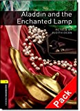 Oxford Bookworms Library: Stage 1: Aladdin and the Enchanted Lamp Audio CD Pack: 400 Headwords (Oxford Bookworms ELT)