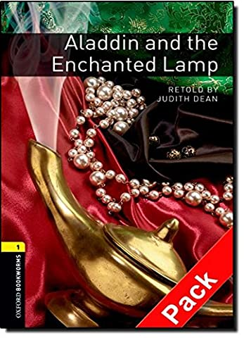 Oxford Bookworms Library: Stage 1: Aladdin and the Enchanted Lamp Audio CD Pack: 400 Headwords
