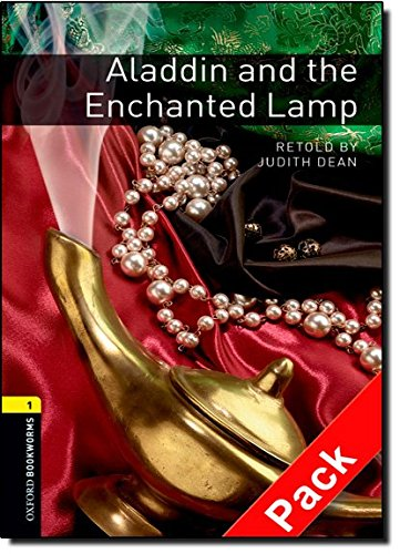 Oxford Bookworms Library: Oxford Bookworms. Stage 1: Aladdin and The Enchanted Lamp. CD Pack Edition 08: 400 Headwords