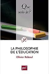 La philosophie de l'éducation Poche