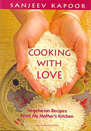 Cooking With Love: Vegetarian Recipes From My Mother's Kitchen price comparison at Flipkart, Amazon, Crossword, Uread, Bookadda, Landmark, Homeshop18