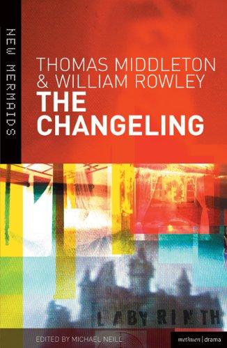 The Changeling (New Mermaids) por Thomas Middleton