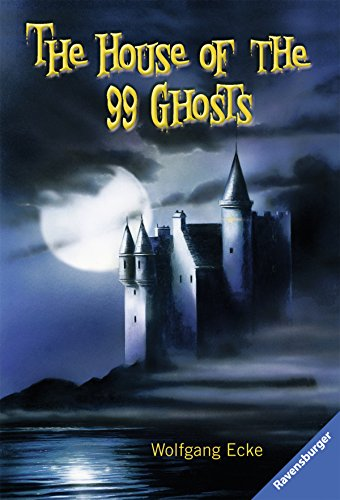The House of the 99 Ghosts: and other detective stories - Club der Detektive (Englischsprachige Taschenbücher)