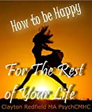Selbsthilfe Glück machen Ihre Träume wahr werden: Selbsthilfe Glück Machen Sie Ihre Träume wahr