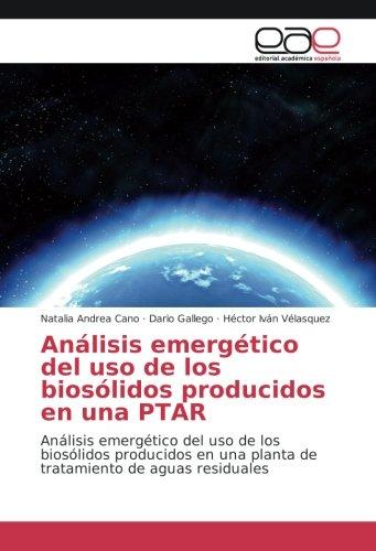 anlisis-emergtico-del-uso-de-los-bioslidos-producidos-en-una-ptar-anlisis-emergtico-del-uso-de-los-b