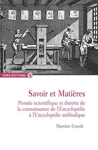 Savoir et matières - Pensées scientifiques et théorie de la connaissance