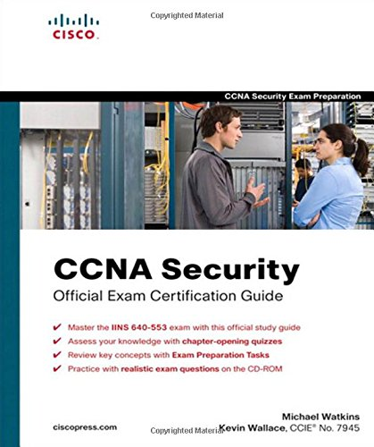 CCNA Security Official Exam Certification Guide (Exam 640-553) (Exam Certification Guides) por Michael Watkins