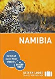 Stefan Loose Reiseführer Namibia: mit Reiseatlas und Safari-Guide