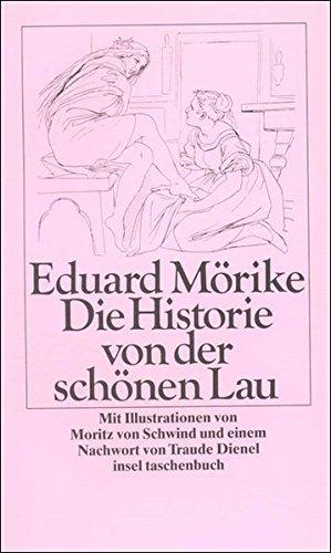 Die Historie von der schönen Lau (insel taschenbuch)