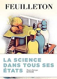 Feuilleton, n°14 : Sciences par Revue Feuilleton