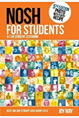 NOSH for Students: A Fun Student Cookbook - Photo with Every Recipe Paperback