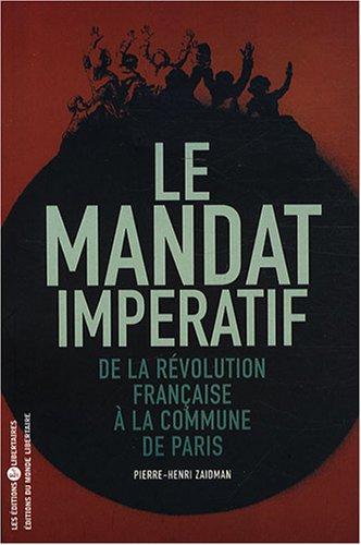 Le mandat impératif : De la Révolution française à la Commune de Paris