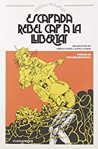 Escapada rebel cap a la llibertat par William McLellan