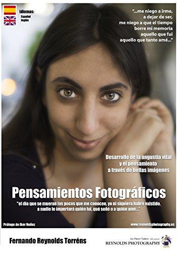 Pensamientos Fotográficos: Desarrollo de la angustia vital y el pensamiento  a través de bellas imágenes