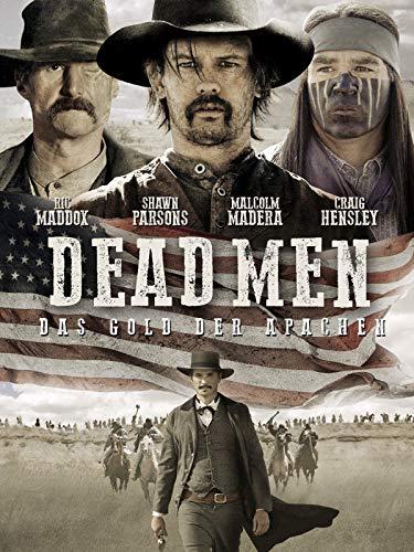 Dead Men: Das Gold der Apachen -