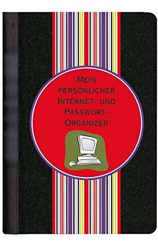 Mein persönlicher Internet- und Passwort-Organizer (Little Black Books (Deutsche Ausgabe))