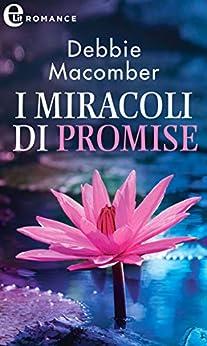 I miracoli di Promise (eLit) di [Macomber, Debbie]