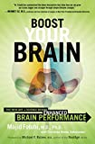 Boost Your Brain: The New Art and Science Behind Enhanced Brain Performance by Majid Fotuhi (2014-09-02)