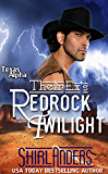 Their Ex's Redrock Twilight (Texas Alpha) (Texas Alpha Series Book 4) (English Edition)