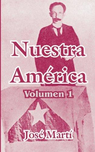 Nuestra America: 1 por Jose Marti