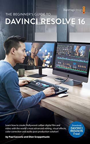 The Beginners Guide to to DaVinci Resolve 16: Learn Editing ...