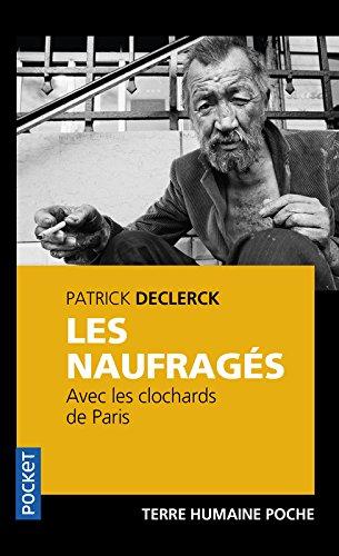 Les naufrages avec les clochards de Paris