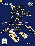 Brass Master-Class: Die Methode für alle Blechbläser mit DVD