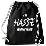 Shirt & Stuff / Turnbeutel mit Spruch/Bedruckte Sportbeutel - Sprüche auswählbar/Baumwolle schwarz/ich Hasse Menschen