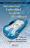 Automotive Embedded Systems Handbook (Industrial Information Technology)