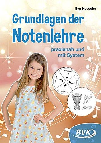 Grundlagen der Notenlehre - praxisnah und mit System (3.-4. Klasse)