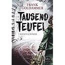 Frank Goldhammer: Tausend Teufel