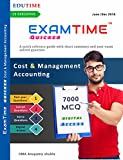 Examtime Quicker 7000 MCQ on cost and management Accounting by cma anupama shukla for cs executive june/Dec 2018 Exam