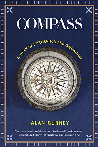 Compass: A Story of Exploration and Innovation (English Edition) por Alan Gurney