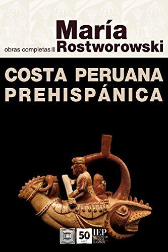 Costa peruana prehispánica por María Rostworowski