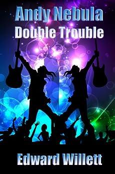 Andy Nebula: Double Trouble by [Willett, Edward]